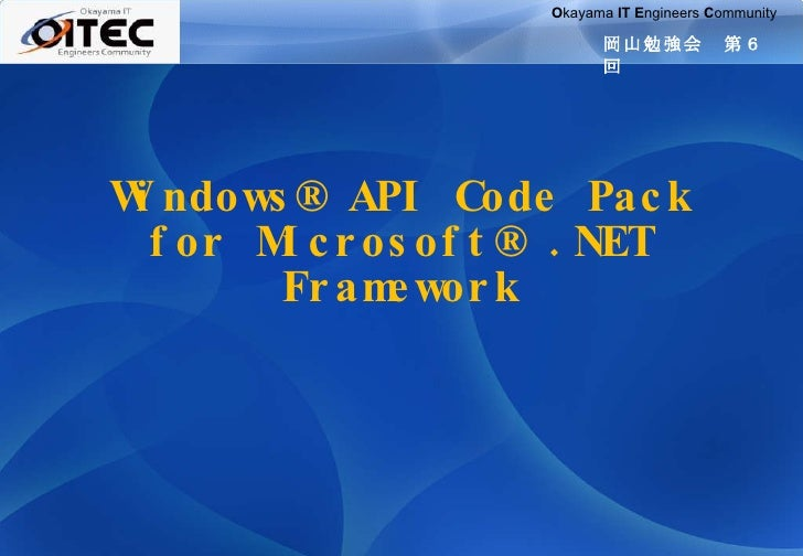 Windows® API Code Pack for Microsoft® .NET Framework