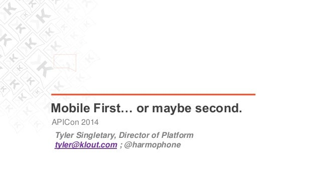 Mobile First (or maybe second) API Development