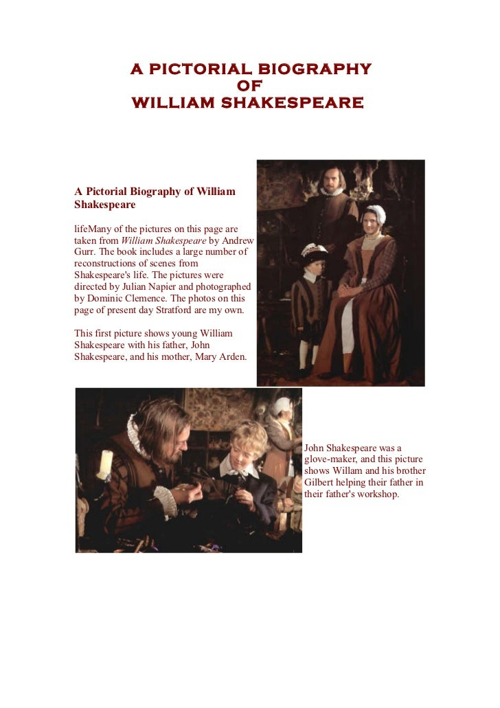A PICTORIAL BIOGRAPHY                       OF             WILLIAM SHAKESPEAREA Pictorial Biography of WilliamShakespearel...