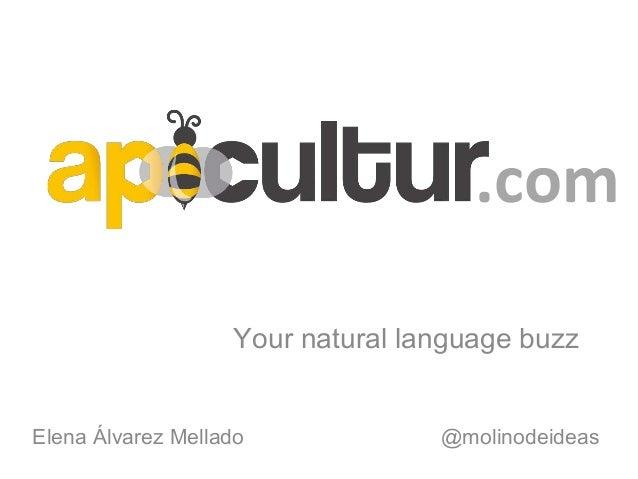 Apicultur, your natural language buzz