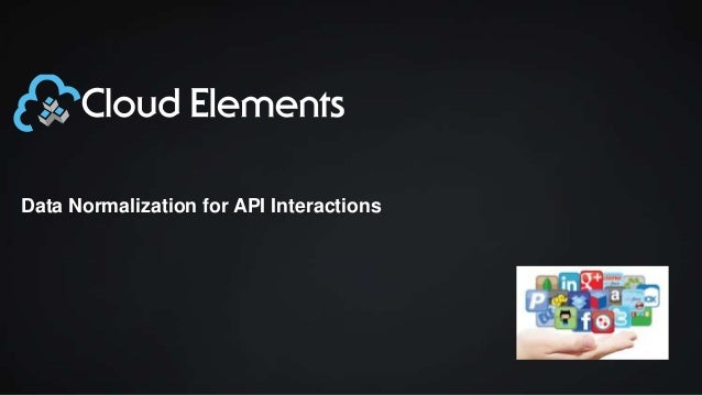 Data normalization across API interactions