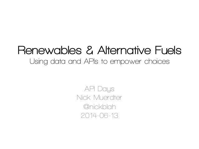 API Days: Renewables & Alternative Fuels