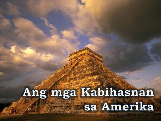 Mga Unang Ugnayang Asya-Amerika • Noong ika-13 siglo B. C. E., umusbong ang pinakaunang kabihasnan sa Amerika – ang mga Ol...