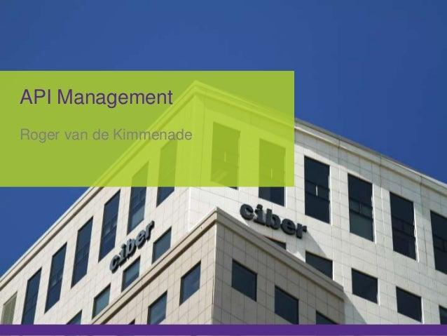API Management Roger van de Kimmenade