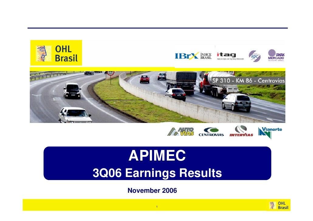 APIMEC 3Q06 Earnings Results      November 2006              1