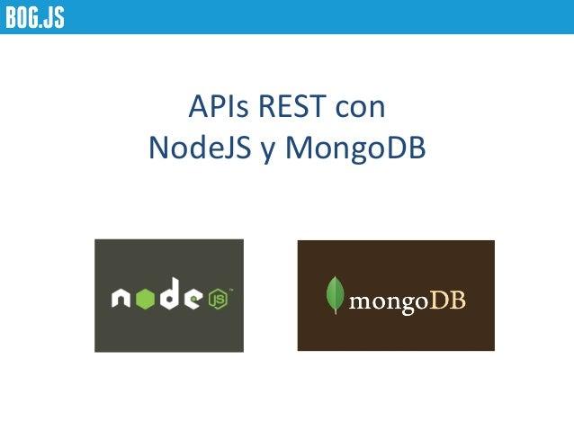 APIs REST con NodeJS y MongoDB