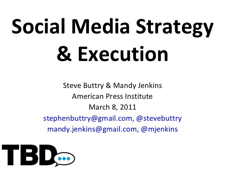Social Media Strategy and Execution