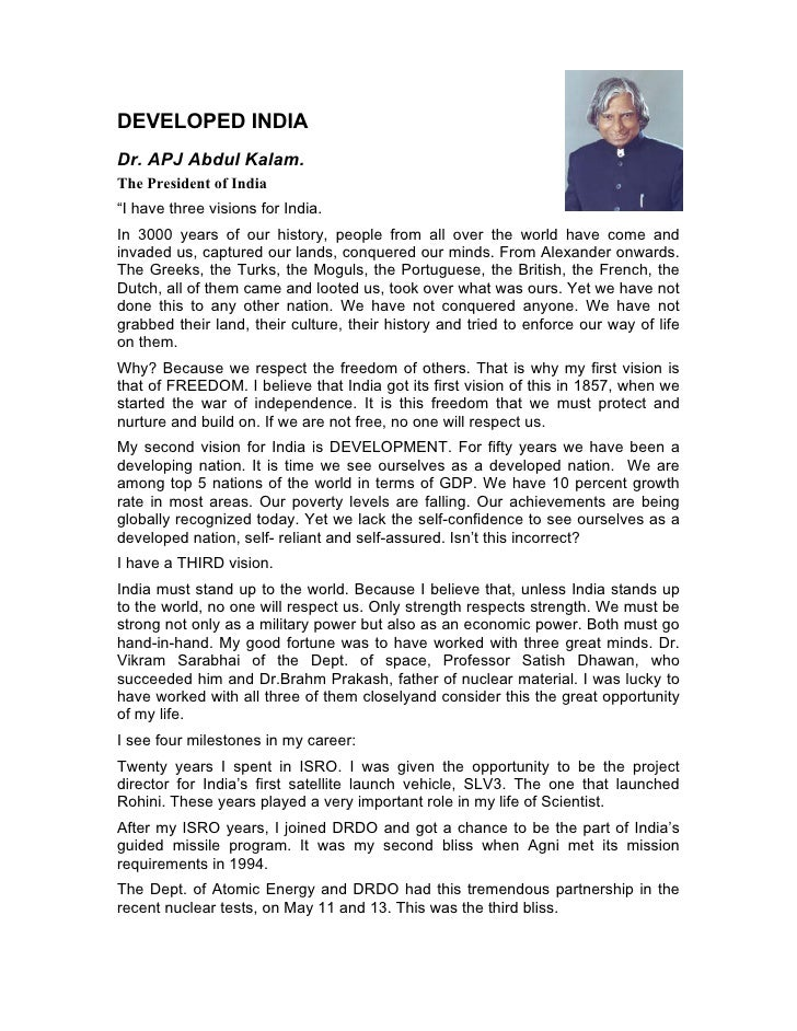 """DEVELOPED INDIA Dr. APJ Abdul Kalam. The President of India """"I have three visions for India. In 3000 years of our history,..."""