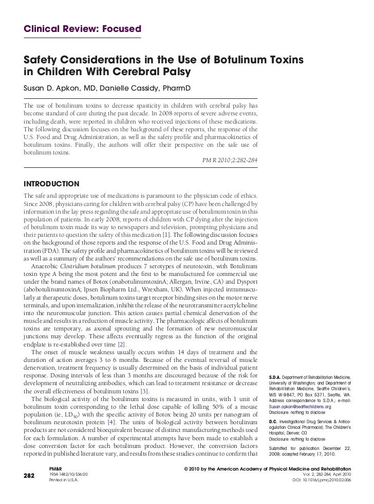 Safety considerations in the use of botulinum toxins in children with cerebral palsy (PMR 2010;2:282-284).