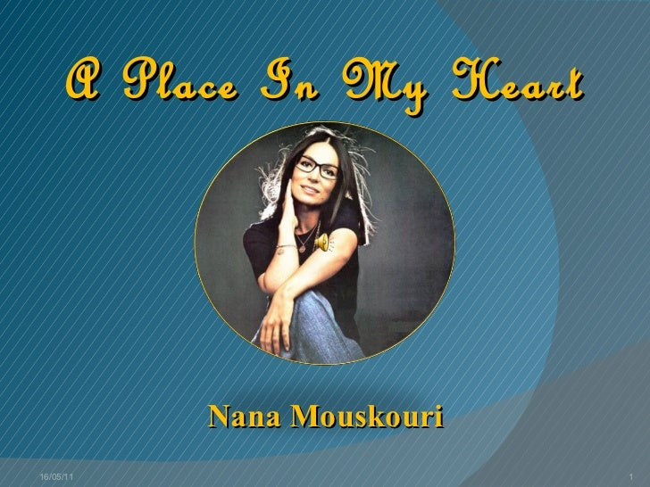 A Place In My Heart Nana Mouskouri 16/05/11
