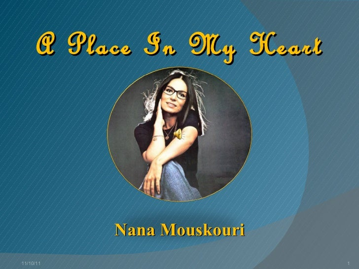 A Place In My Heart Nana Mouskouri 11/10/11