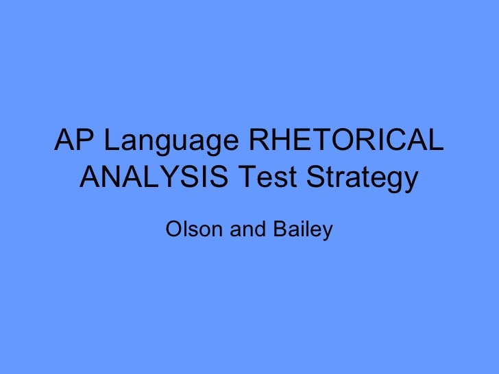 ap english language rhetorical analysis essay 2010 You will receive a packet test #2 with several rhetorical analysis essay prompts we will be using these to practice successful analysis essays so open the following handout and practice finding and analyzing the rhetorical elements of these essay prompts.