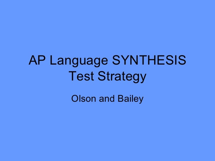 Ap language synthesis test strategy