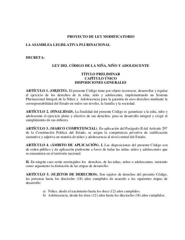 PROYECTO DE LEY MODIFICATORIO LA ASAMBLEA LEGISLATIVA PLURINACIONAL  DECRETA: LEY DEL CÓDIGO DE LA NIÑA, NIÑO Y ADOLESCENT...