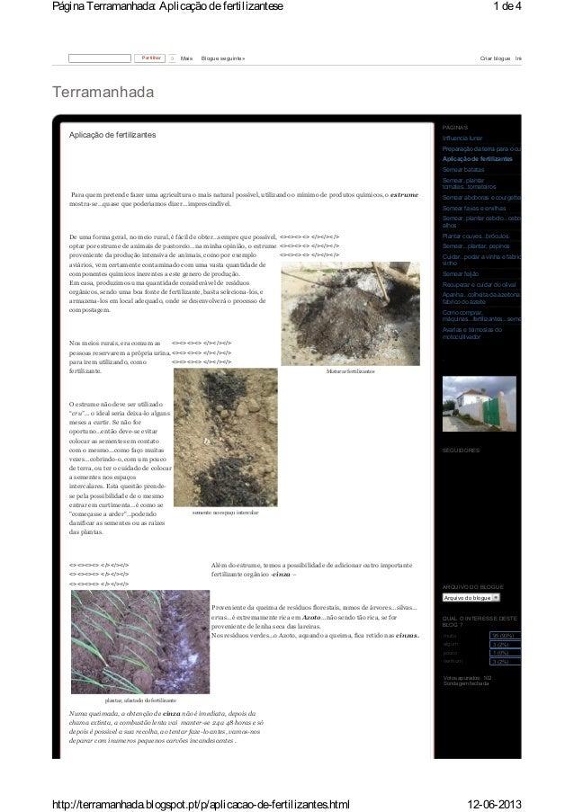 TerramanhadaAplicação de fertilizantesPara quem pretende fazer uma agricultura o mais natural possível, utilizando o mínim...