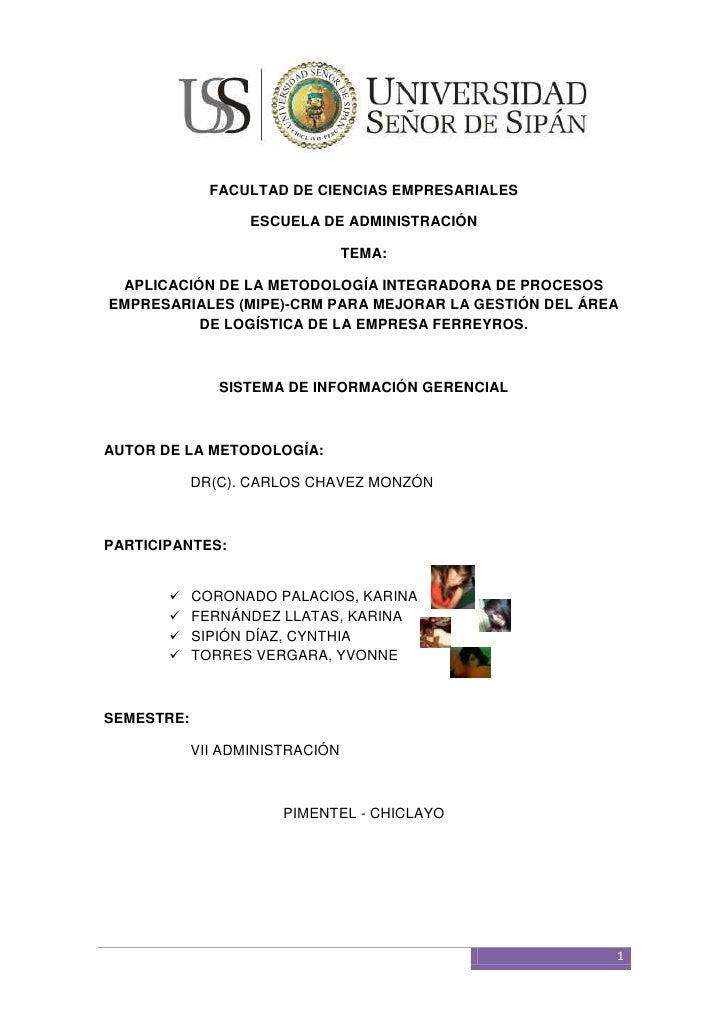 Aplicación de la metodología integradora de procesos empresariales (mipe) crm para mejorar la gestión del área de logística de la empresa ferreyros.
