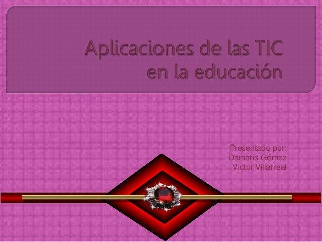 Aplicación de las tic en la educación