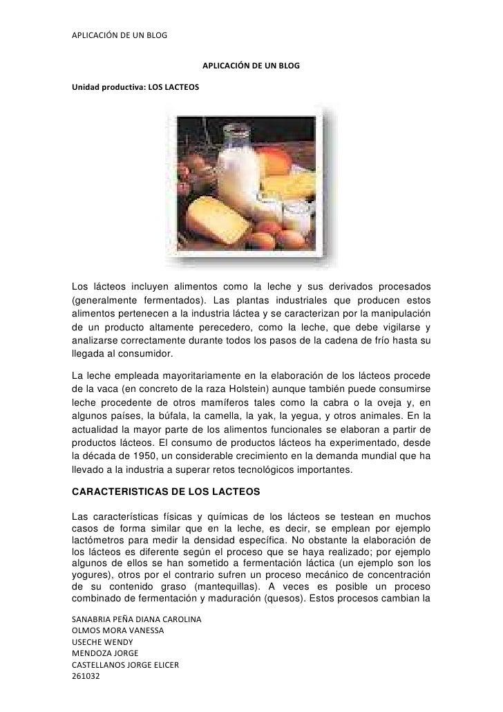 APLICACIÓN DE UN BLOG                                 APLICACIÓN DE UN BLOGUnidad productiva: LOS LACTEOSLos lácteos inclu...