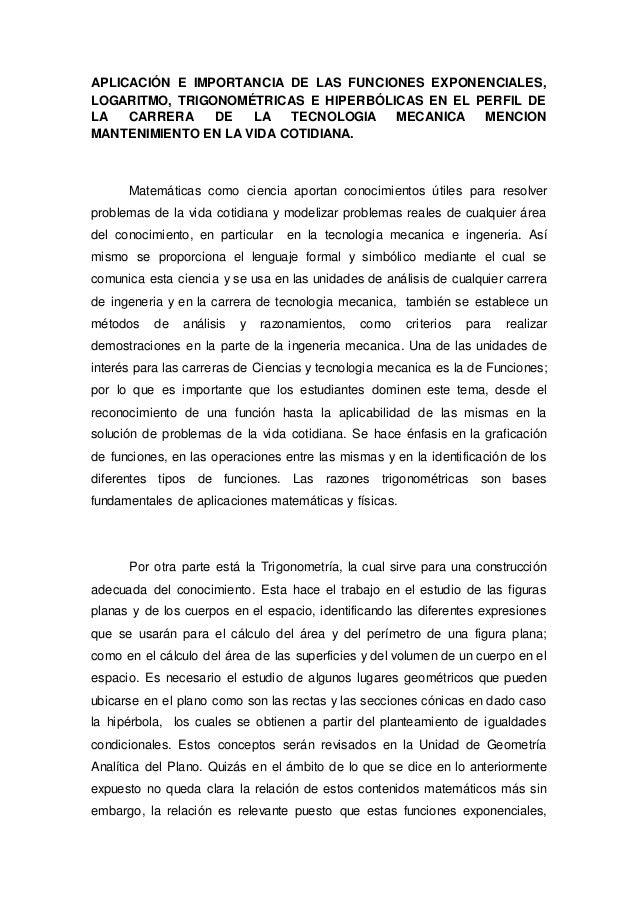 APLICACIÓN E IMPORTANCIA DE LAS FUNCIONES EXPONENCIALES, LOGARITMO, TRIGONOMÉTRICAS E HIPERBÓLICAS EN EL PERFIL DE LA CARR...