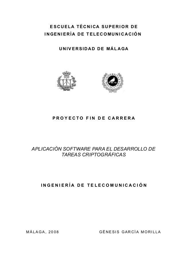 ESCUELA TÉCNICA SUPERIOR DE INGENIERÍA DE TELECOMUNICACIÓN  UNIVERSIDAD DE MÁLAGA  PROYECTO FIN DE CARRERA  APLICACIÓN SOF...