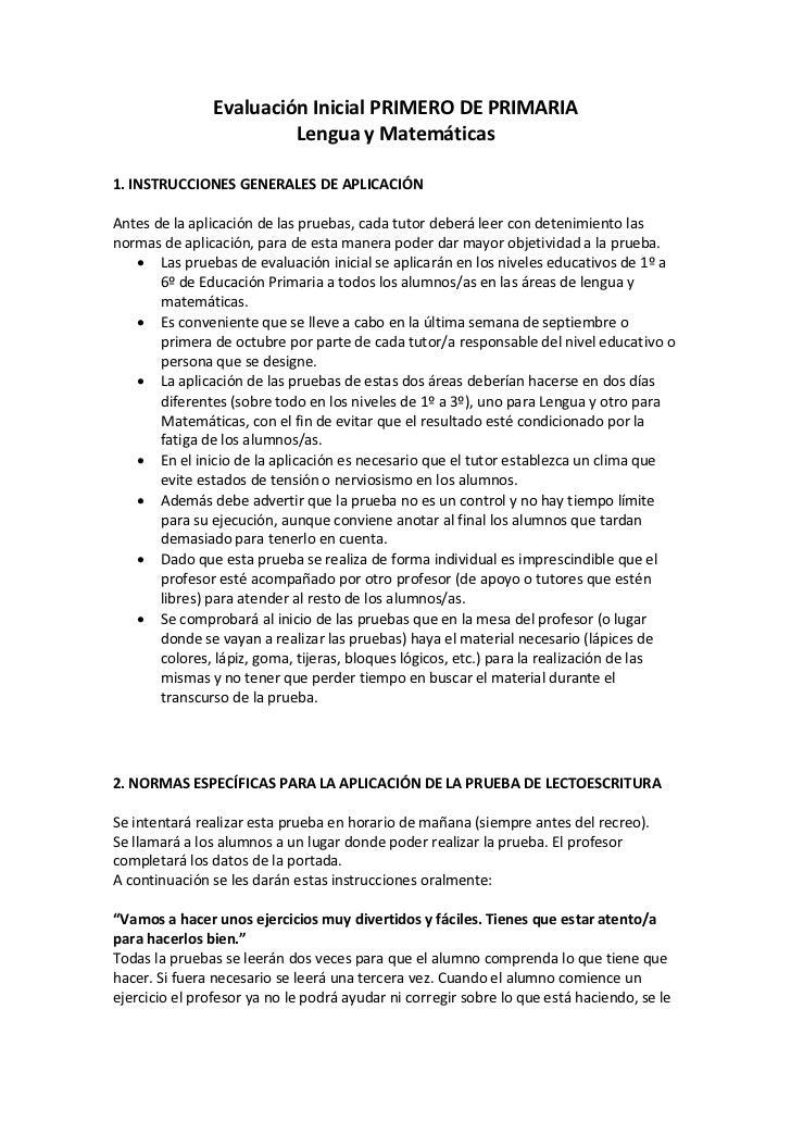 Evaluación Inicial PRIMERO DE PRIMARIA                        Lengua y Matemáticas1. INSTRUCCIONES GENERALES DE APLICACIÓN...