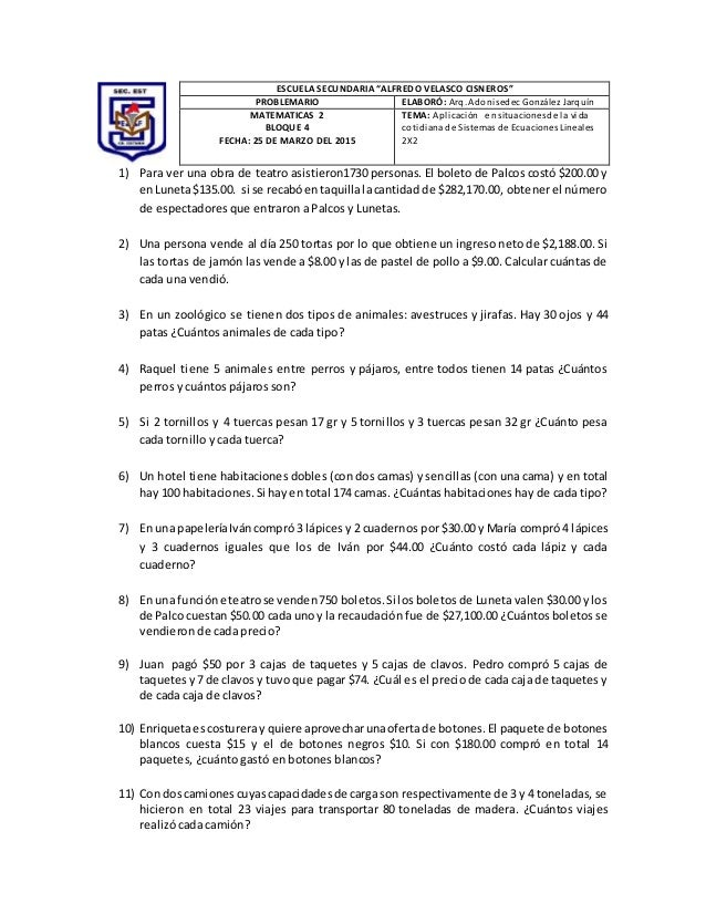 "ESCUELA SECUNDARIA ""ALFREDO VELASCO CISNEROS"" PROBLEMARIO ELABORÓ: Arq. Adonisedec González Jarquín MATEMATICAS 2 BLOQUE 4..."