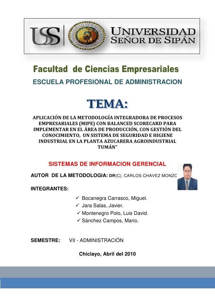 -222885-242570<br />ESCUELA PROFESIONAL DE ADMINISTRACION<br /> <br />APLICACIÓN DE LA METODOLOGÍA INTEGRADORA DE PROCESOS...