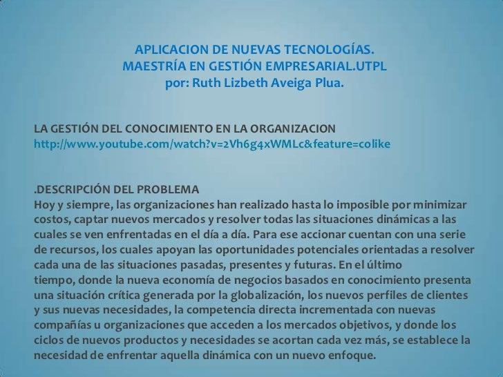 Aplicacion de nuevas tecnologias.gestion del conocimiento.