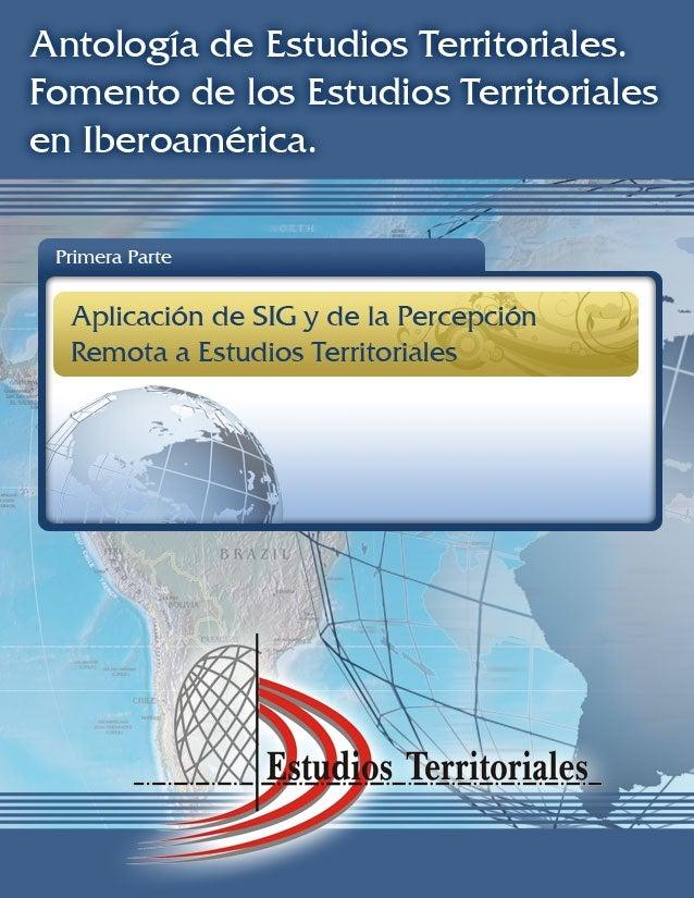 PRIMERA PARTE. Aplicación de SIG y de la Percepción Remota a Estudios Territoriales AUTOR NOMBRE DEL TRABAJO Guillermo Car...