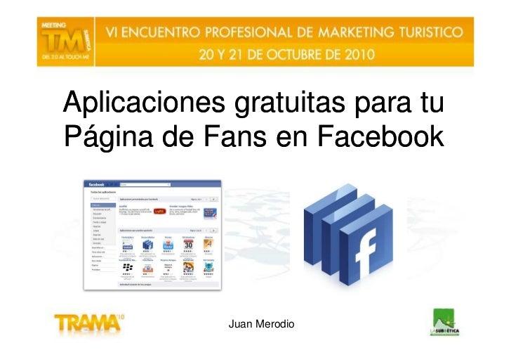 Aplicaciones Gratuitas para tu Página de Fans en Facebook