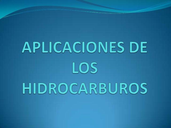 Aplicaciones de los hidrocarburos