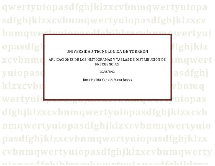 APLICACIONES DE LOS HISTOGRAMAS Y TABLA DE DISTRIBUCIONES DE FRECUENCIA