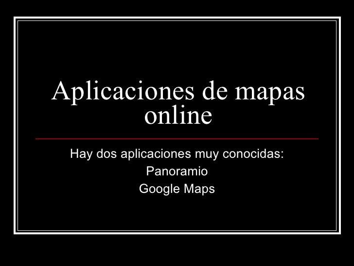 Aplicaciones de mapas online