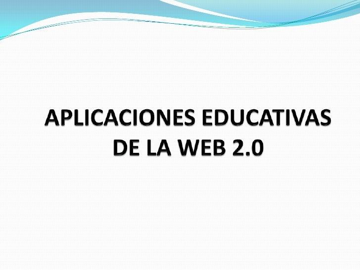 APLICACIONES EDUCATIVAS DE LA WEB 2.0<br />