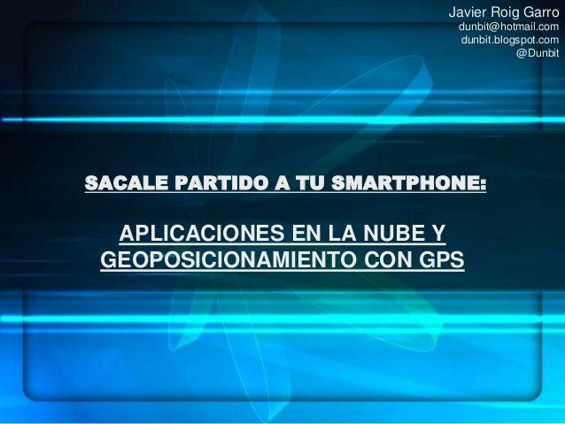 Smartphone y geoposicionamiento GPS