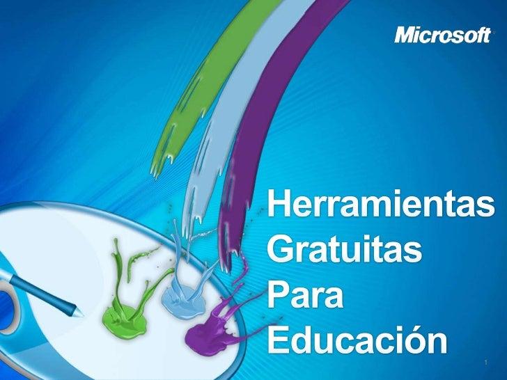 Herramientas Gratuitas<br />Para Educación<br />1<br />