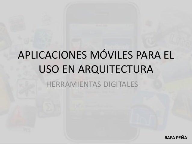 Aplicaciones móviles para el uso en arquitectura