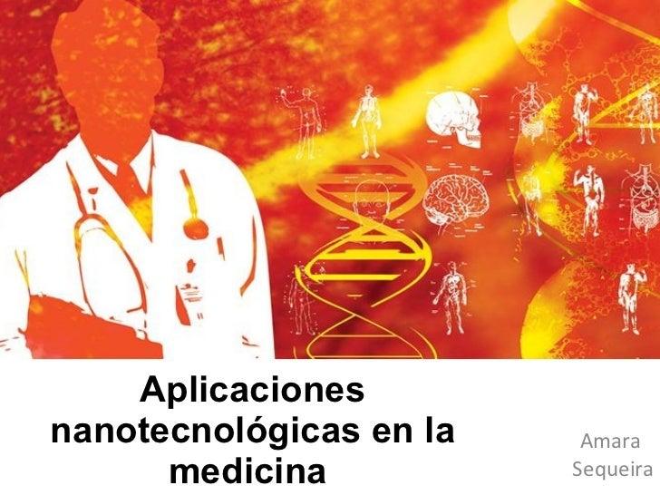 Aplicaciones nanotecnológicas en la medicina