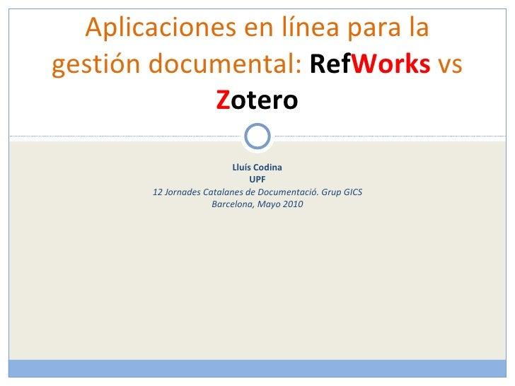 Aplicaciones Online: RefWork vs Zotero
