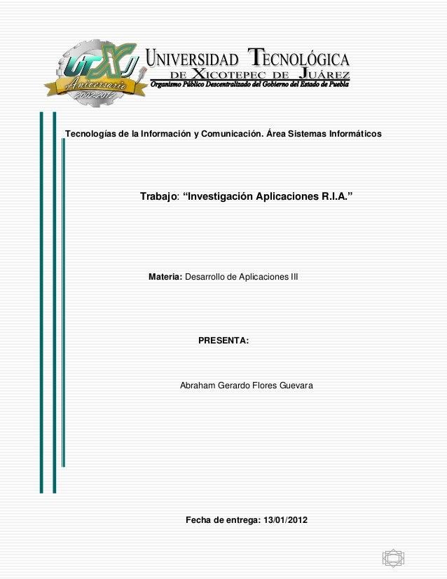"""Tecnologías de la Información y Comunicación. Área Sistemas Informáticos                 Trabajo: """"Investigación Aplicacio..."""