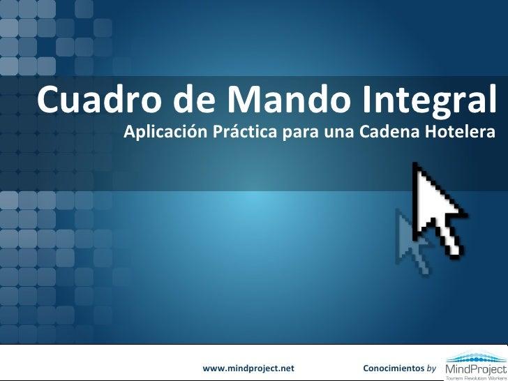 Conocimientos  by Cuadro de Mando Integral Aplicación Práctica para una Cadena Hotelera www.mindproject.net