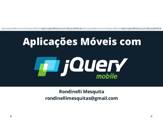 Aplicações móveis com j query mobile