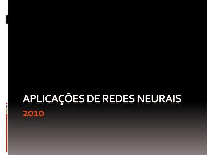 Aplicações de redes neurais 2010