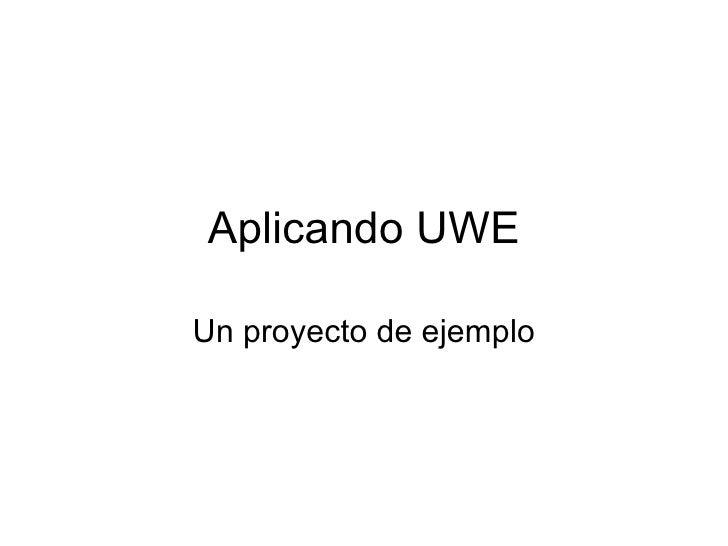Aplicando Uwe - Un ejemplo didactico