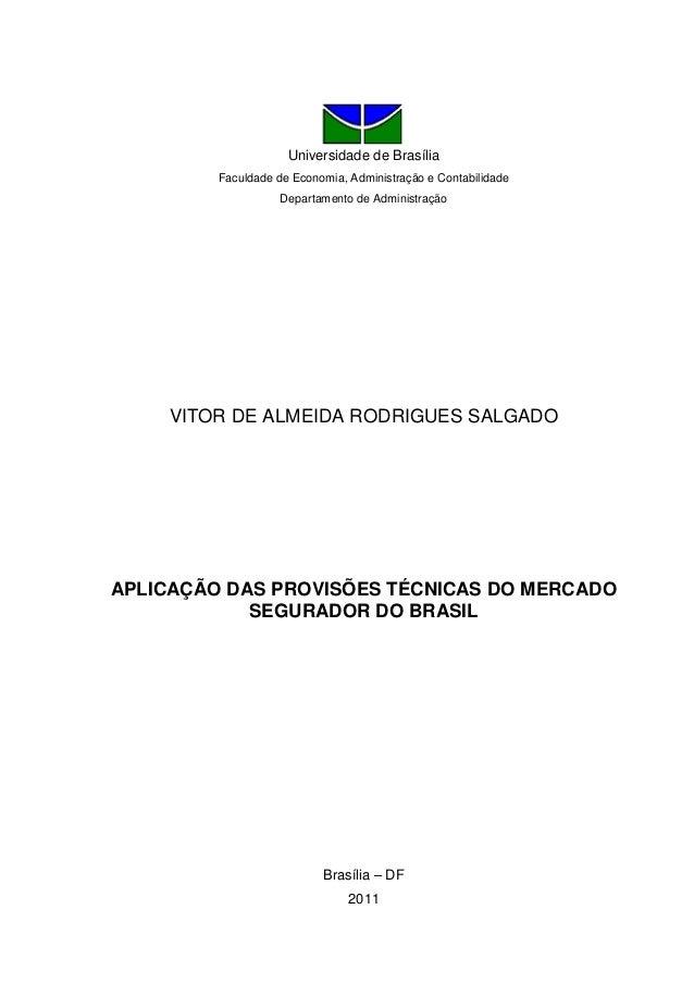 Universidade de Brasília Faculdade de Economia, Administração e Contabilidade Departamento de Administração VITOR DE ALMEI...