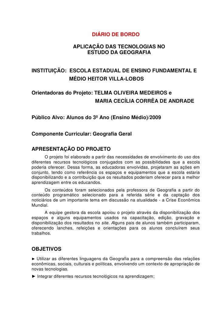 DIÁRIO DE BORDO                    APLICAÇÃO DAS TECNOLOGIAS NO                         ESTUDO DA GEOGRAFIAINSTITUIÇÃO: ES...