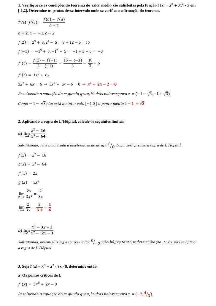 1. Verifique se as condições do teorema do valor médio são satisfeitas pela função f (x) =       +3   - 5 em[-1,2]. Determ...