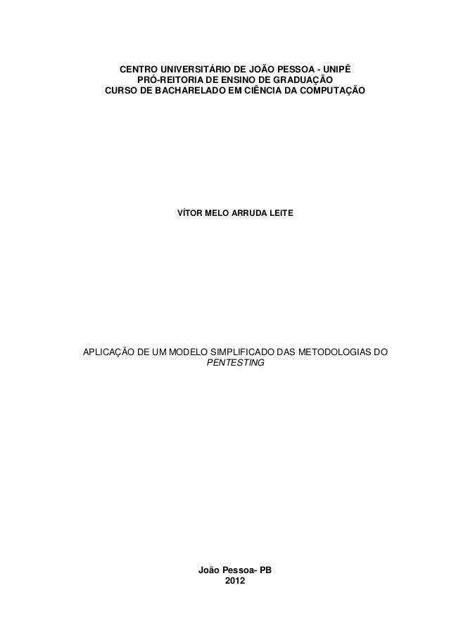 CENTRO UNIVERSITÁRIO DE JOÃO PESSOA - UNIPÊ  PRÓ-REITORIA DE ENSINO DE GRADUAÇÃO  CURSO DE BACHARELADO EM CIÊNCIA DA COMPU...