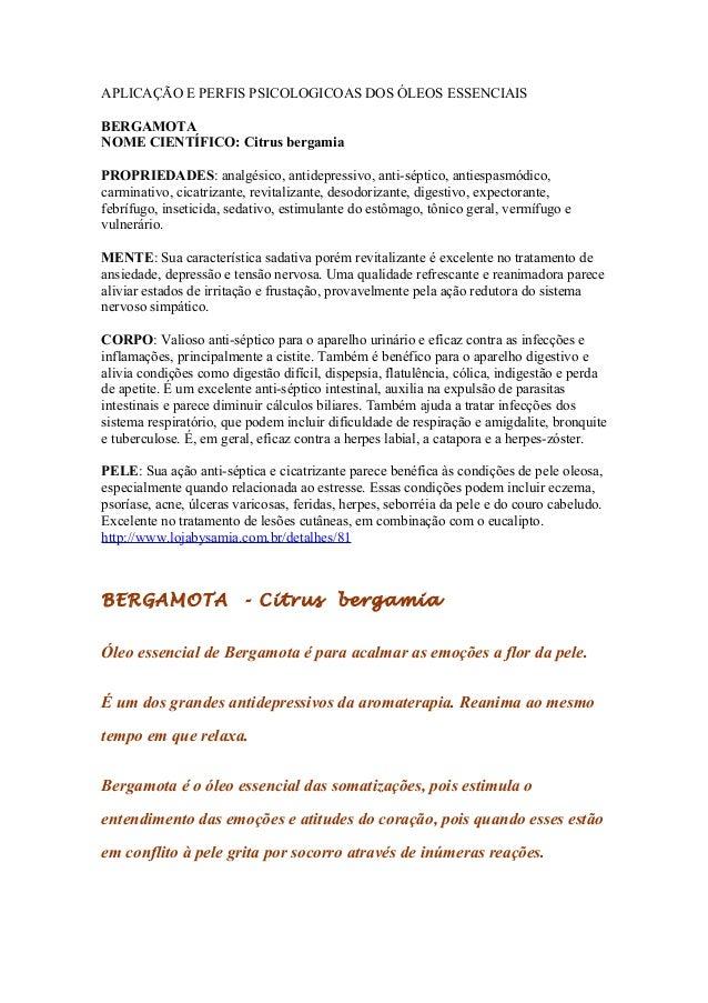 APLICAÇÃO E PERFIS PSICOLOGICOAS DOS ÓLEOS ESSENCIAIS BERGAMOTA NOME CIENTÍFICO: Citrus bergamia PROPRIEDADES: analgésico,...