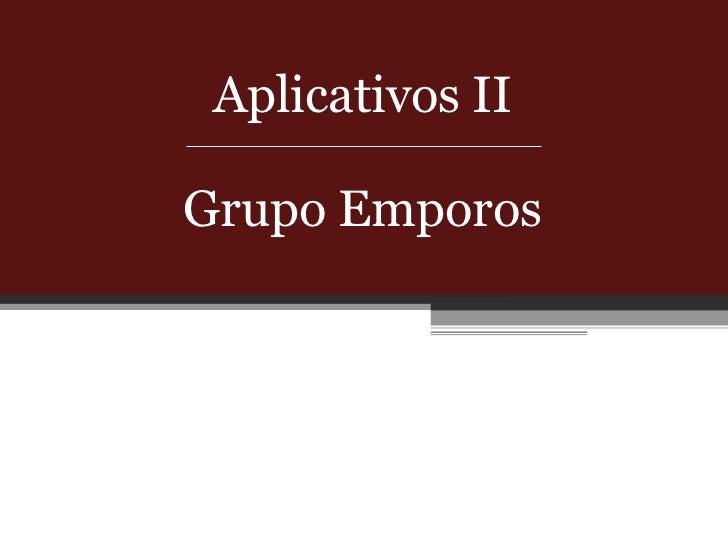 Aplicativos II Grupo Emporos